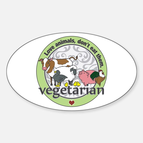 Love Animals Dont Eat Them Vegetari Sticker (Oval)