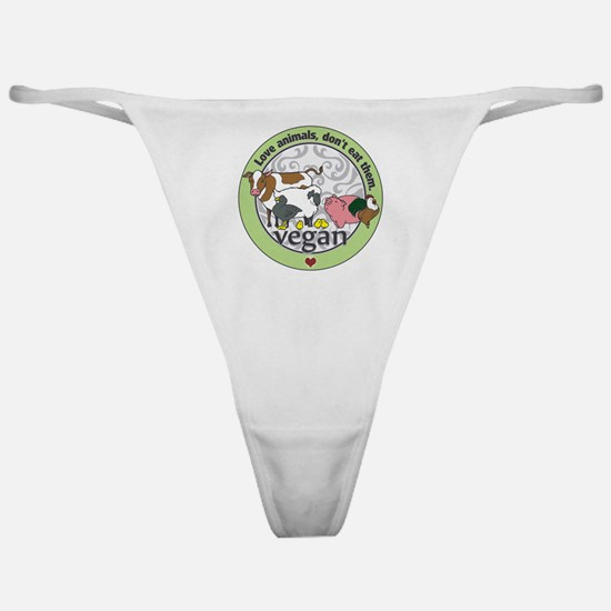 Love Animals Dont Eat Them Vegan Classic Thong