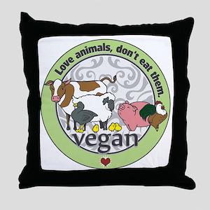 Love Animals Dont Eat Them Vegan Throw Pillow