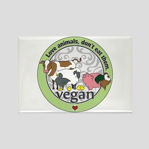 Love Animals Dont Eat Them Vegan Rectangle Magnet
