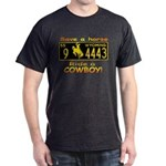 Ride a Cowboy Dark T-Shirt