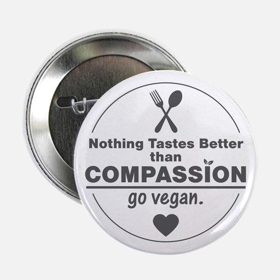 "Vegan Nothing Tastes Better Than Comp 2.25"" Button"