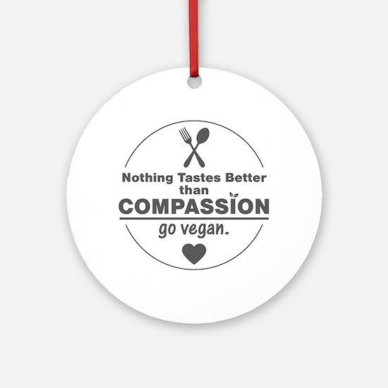 Vegan Nothing Tastes Better Than Ornament (Round)