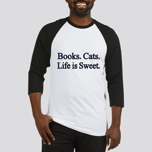 Books. Cats. Life is Sweet. Baseball Jersey