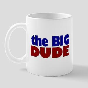 The Big Dude Mug