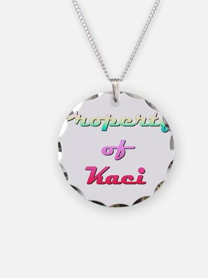 Property Of Kaci Female Necklace