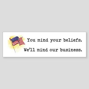 You Mind Your Beliefs Sticker (Bumper)