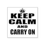 Custom Keep Calm Sticker