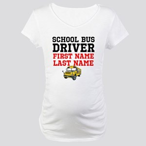 School Bus Driver Maternity T-Shirt