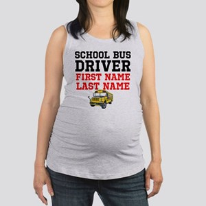School Bus Driver Maternity Tank Top
