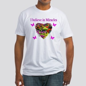 BELIEVE IN MIRACLES Fitted T-Shirt