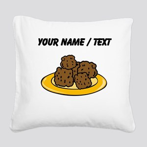 Custom Plate Of Meatballs Square Canvas Pillow