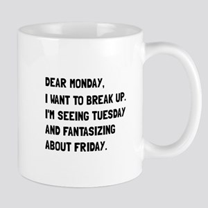 Dear Monday Mugs