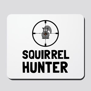 Squirrel Hunter Mousepad