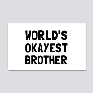 Worlds Okayest Brother Wall Decal