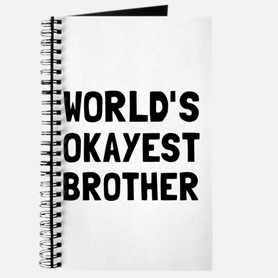 Worlds Okayest Brother Journal