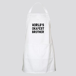 Worlds Okayest Brother Apron