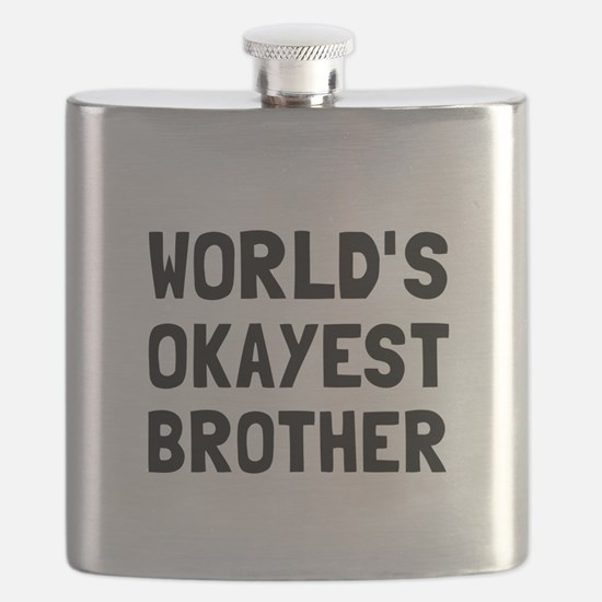 Worlds Okayest Brother Flask