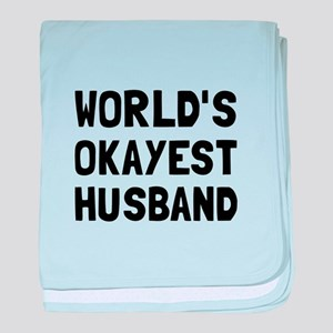 Worlds Okayest Husband baby blanket