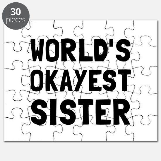Worlds Okayest Sister Puzzle