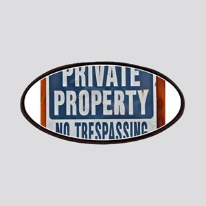PRIVATE PROPERTY! Patches