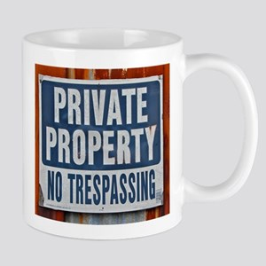 PRIVATE PROPERTY! Mugs