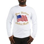 One Nation under God Long Sleeve T-Shirt