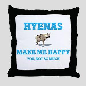 Hyenas Make Me Happy Throw Pillow