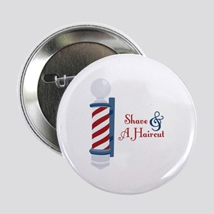 """Shave And A Haircut 2.25"""" Button"""