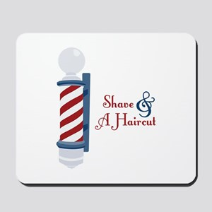 Shave And A Haircut Mousepad
