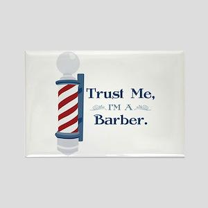 Trust Me Im A Barber Magnets