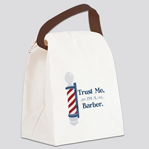 Trust Me Im A Barber Canvas Lunch Bag