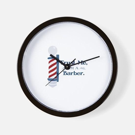 Trust Me Im A Barber Wall Clock