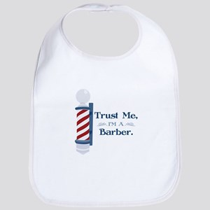 Trust Me Im A Barber Bib
