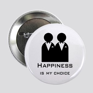 """Happiness Is My Choice-Groom And 2.25"""" Button"""