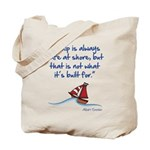 A ship is always safe at shore Tote Bag