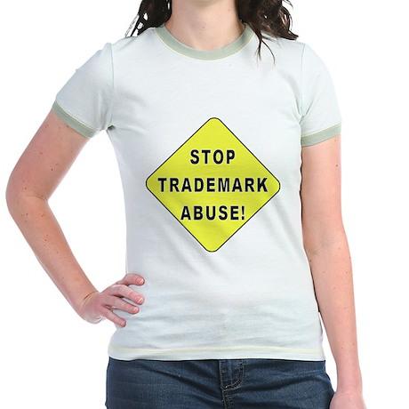 Stop Trademark Abuse! Jr. Ringer T-Shirt