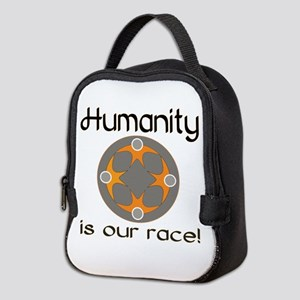 Humanity is Our Race! Neoprene Lunch Bag