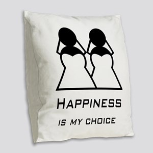 Happiness Is My Choice-Bride Burlap Throw Pillow