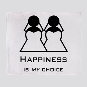 Happiness Is My Choice-Bride And Throw Blanket