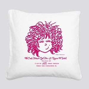 The Curly Haired Girl Can Do  Square Canvas Pillow