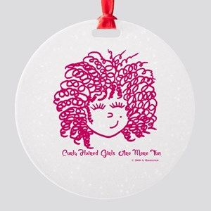 Curly haired girls Are More Fun Round Ornament