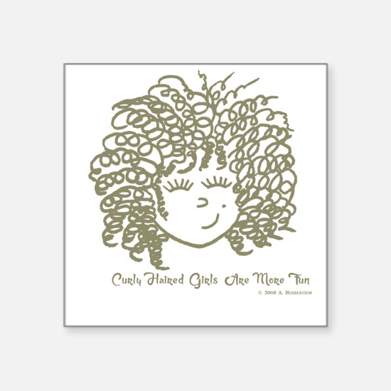 "Curly haired girls Are More Square Sticker 3"" x 3"""