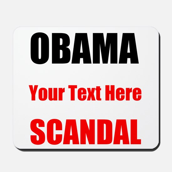 Obama Scandal Mousepad