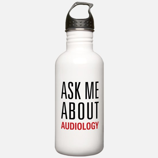 Audiology - Ask Me Abo Water Bottle