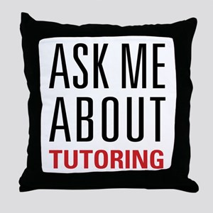 Tutoring - Ask Me - Throw Pillow