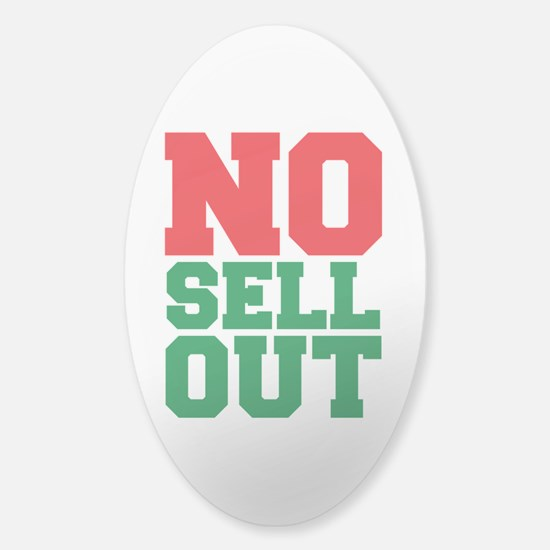 NO SELL OUT Decal