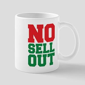 NO SELL OUT Mugs