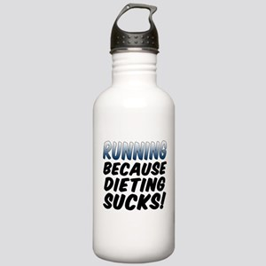 Running Dieting Sucks Water Bottle