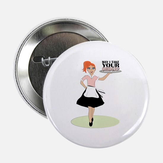 "May I Take Your Order? 2.25"" Button"